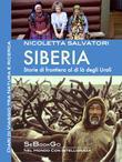 SIBERIA - Storie di frontiera al di là degli Urali
