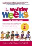 The Wonder Weeks, Leap 1: How to Stimulate Your Baby's Mental Development and Help Him Turn His 10 Predictable, Great, Fussy Phases into Magical Leaps