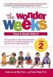 The Wonder Weeks, Leap 2: How to Stimulate Your Baby's Mental Development and Help Him Turn His 10 Predictable, Great, Fussy Phases into Magical Leaps