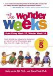 The Wonder Weeks, Leap 5: How to Stimulate Your Baby's Mental Development and Help Him Turn His 10 Predictable, Great, Fussy Phases into Magical Leaps