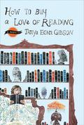 How to Buy a Love of Reading: A Novel