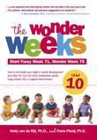 The Wonder Weeks, Leap 10: How to Stimulate Your Baby's Mental Development and Help Him Turn His 10 Predictable, Great, Fussy Phases into Magical Leap