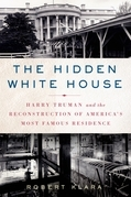 The Hidden White House