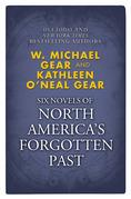 Novels of North America's Forgotten Past