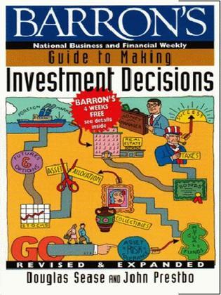 Barron's Guide to Making Investment Decisions: Revised & Expanded