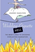 Wedding Etiquette Hell