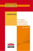 Clifford Geertz, aux sources de l'analyse comparative et interprétative des organisations et de leurs cultures