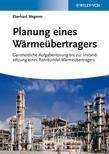 Planung eines Wärmeübertragers: Ganzheitliche Aufgabenlösung bis zur Instandsetzung eines Rohrbündel-Wärmeübertragers