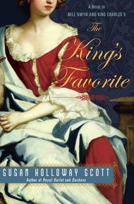 The King's Favorite: A Novel of Nell Gwyn and King Charles II