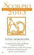 Total Horocopes 2003: Scorpio: Scorpio