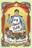 Colman Andrews - My Usual Table