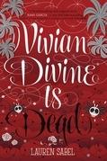 Vivian Divine Is Dead