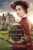 The Governess of Highland Hall: A Novel