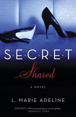 SECRET Shared: A SECRET Novel