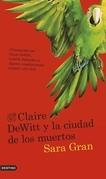 Claire DeWitt y la ciudad de los muertos