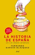 La historia de España sin los trozos aburridos