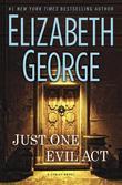 Just One Evil Act: A Lynley Novel