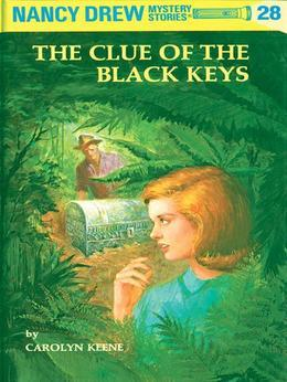 Nancy Drew 28: The Clue of the Black Keys: The Clue of the Black Keys