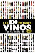 Los 100 mejores vinos por menos de 10 ¤, 2014