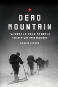Dead Mountain: The True Story of the Dyatlov Pass Incident