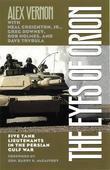 The Eyes of Orion: Five Tank Lieutenants in the Persian Gulf War