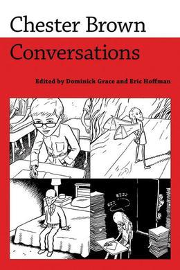 Chester Brown: Conversations