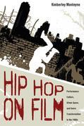 Hip Hop on Film: Performance Culture, Urban Space, and Genre Transformation in the 1980s