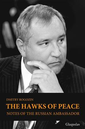 The Hawks of Peace: Notes of the Russian Ambassador
