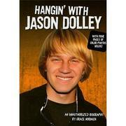 Hangin' with Jason Dolley: An Unauthorized Biography