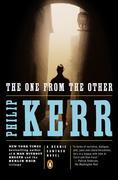 The One from the Other: A Bernie Gunther Novel