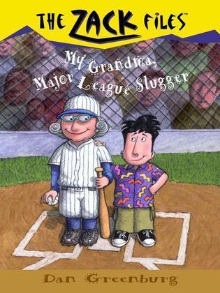 Zack Files 24: My Grandma, Major League Slugger