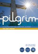 Pilgrim: The Lord's Prayer: Follow Stage Book 2