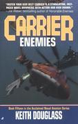 Carrier 15: Enemies: Enemies
