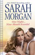 One Night...Nine-Month Scandal: (One Night...Nine-Month Scandal)