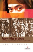 Tahiti 1768. Jeunes filles en pleurs.