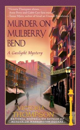 Murder on Mulberry Bend: A Gaslight Mystery