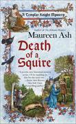 Death of a Squire: A Templar Knight Mystery