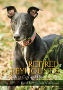 Retired Greyhounds: A Guide to Care and Understanding