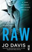 Raw: Torn Between Two Lovers (InterMix)