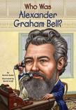 Who Was Alexander Graham Bell?