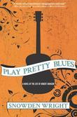 Play Pretty Blues