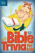 The One Year Book of Bible Trivia for Kids