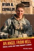 AN Angel From Hell: Real Life on the Front Lines