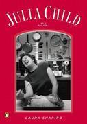 Julia Child: A Life