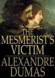 The Mesmerist's Victim: A Historical Romance