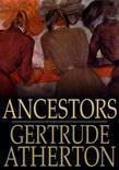 Ancestors: A Novel