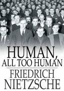 Human: A Book for Free Spirits