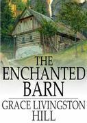 The Enchanted Barn
