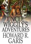 Uncle Wiggily's Adventures