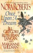 Once upon a Dream: The Once Upon Series